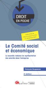 Le Comité social et économique - Droit en Poche - François Duquesne