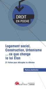 https://www.gualino.fr/livres/logement-social-construction-urbanisme-ce-que-change-la-loi-elan/9782297076005/